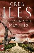 Cover-Bild zu Die Toten von Natchez von Iles, Greg