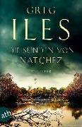 Cover-Bild zu Die Sünden von Natchez von Iles, Greg