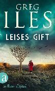 Cover-Bild zu Leises Gift (eBook) von Iles, Greg