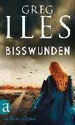 Cover-Bild zu Bisswunden (eBook) von Iles, Greg