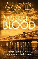 Cover-Bild zu Mississippi Blood (Penn Cage, Book 6) (eBook) von Iles, Greg