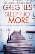 Cover-Bild zu Sleep No More (eBook) von Iles, Greg