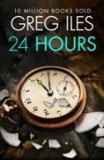 Cover-Bild zu 24 Hours (eBook) von Iles, Greg