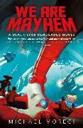 Cover-Bild zu Moreci, Michael: We Are Mayhem: A Black Star Renegades Novel