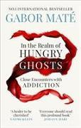 Cover-Bild zu In the Realm of Hungry Ghosts von Maté, Gabor