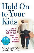 Cover-Bild zu Hold On to Your Kids (eBook) von Neufeld, Gordon