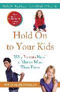 Cover-Bild zu Hold On to Your Kids von Neufeld, Gordon