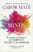 Cover-Bild zu Scattered Minds (eBook) von Maté, Gabor