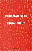 Cover-Bild zu Zoom Nicht von Uetz, Christian