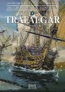 Cover-Bild zu Delitte, Jean-Yves: Die Großen Seeschlachten 1. Trafalgar