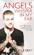 Cover-Bild zu Angels Whisper in My Ear von Gray, Kyle