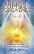 Cover-Bild zu Wings of Forgiveness von Gray, Kyle