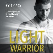 Cover-Bild zu Light Warrior (Audio Download) von Gray, Kyle