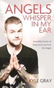 Cover-Bild zu Angels Whisper in My Ear (eBook) von Gray, Kyle