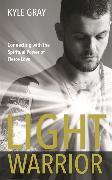 Cover-Bild zu Light Warrior von Gray, Kyle