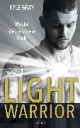 Cover-Bild zu Light Warrior (eBook) von Gray, Kyle
