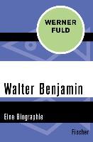Cover-Bild zu Walter Benjamin (eBook) von Fuld, Werner
