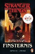 Cover-Bild zu Stranger Things: Finsternis - DIE OFFIZIELLE DEUTSCHE AUSGABE - ein NETFLIX-Original (eBook) von Christopher, Adam