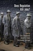 Cover-Bild zu Does Regulation Kill Jobs? (eBook) von Coglianese, Cary (Hrsg.)