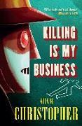 Cover-Bild zu Killing is My Business (eBook) von Christopher, Adam