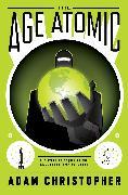 Cover-Bild zu The Age Atomic (eBook) von Christopher, Adam
