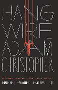 Cover-Bild zu Hang Wire (eBook) von Christopher, Adam