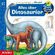 Cover-Bild zu Wieso? Weshalb? Warum? Alles über Dinosaurier (Audio Download) von Mennen, Patricia