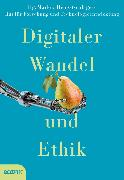 Cover-Bild zu Digitaler Wandel und Ethik (eBook) von Bogner, Alexander (Beitr.)