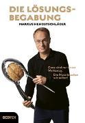 Cover-Bild zu Die Lösungsbegabung von Hengstschläger, Markus