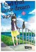 Cover-Bild zu Sumino, Yoru: I had that same dream again 1