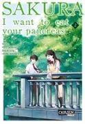 Cover-Bild zu Sumino, Yoru: Sakura - I want to eat your pancreas 2