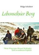 Cover-Bild zu Lebenselixier Berg von Schubert, Helga