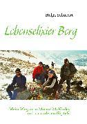 Cover-Bild zu Lebenselixier Berg (eBook) von Schubert, Helga