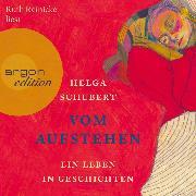 Cover-Bild zu Vom Aufstehen - Ein Leben in Geschichten (Ungekürzt) (Audio Download) von Schubert, Helga