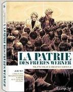 Cover-Bild zu Collin, Philippe: La patrie des frères Werner