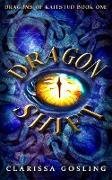 Cover-Bild zu Dragon Shift (Dragons of Kaitstud, #1) (eBook) von Gosling, Clarissa