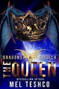 Cover-Bild zu The Queen (Dragons of Riddich, #7) (eBook) von Teshco, Mel