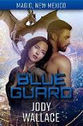 Cover-Bild zu Blue Guard (Dragons of Tarakona, #8) (eBook) von Wallace, Jody