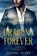 Cover-Bild zu Dragons Are Forever (Return to Dragon Isle, #1) (eBook) von Stern, Sophie