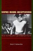 Cover-Bild zu Vampires, Dragons, and Egyptian Kings (eBook) von Schneider, Eric C.
