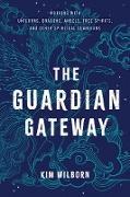 Cover-Bild zu The Guardian Gateway (eBook) von Wilborn, Kim