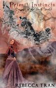 Cover-Bild zu Primal Instincts (Dragons of the South, #3) (eBook) von Tran, Rebecca