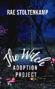 Cover-Bild zu The Witch Adoption Project (Of Dragons & Witches) (eBook) von Stoltenkamp, Rae