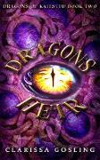 Cover-Bild zu Dragon's Heir (Dragons of Kaitstud, #2) (eBook) von Gosling, Clarissa