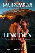 Cover-Bild zu Lincoln (The Manning Dragons, #3) (eBook) von Barton, Kathi S.