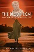 Cover-Bild zu The Blood Road (eBook) von Haviaras, Adam Alexander