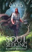 Cover-Bild zu Soul Seeking (Blood of Dragons, #1) (eBook) von Card, R. Michael