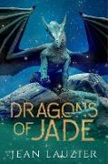 Cover-Bild zu Dragons of Jade (The Dragon's Scale Series) (eBook) von Lauzier, Jean