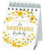 Cover-Bild zu Ein Segenswunsch für jeden Tag von Mittelstädt, Elisabeth (Hrsg.)