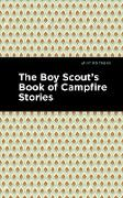 Cover-Bild zu The Boy Scout's Book of Campfire Stories (eBook) von Various
